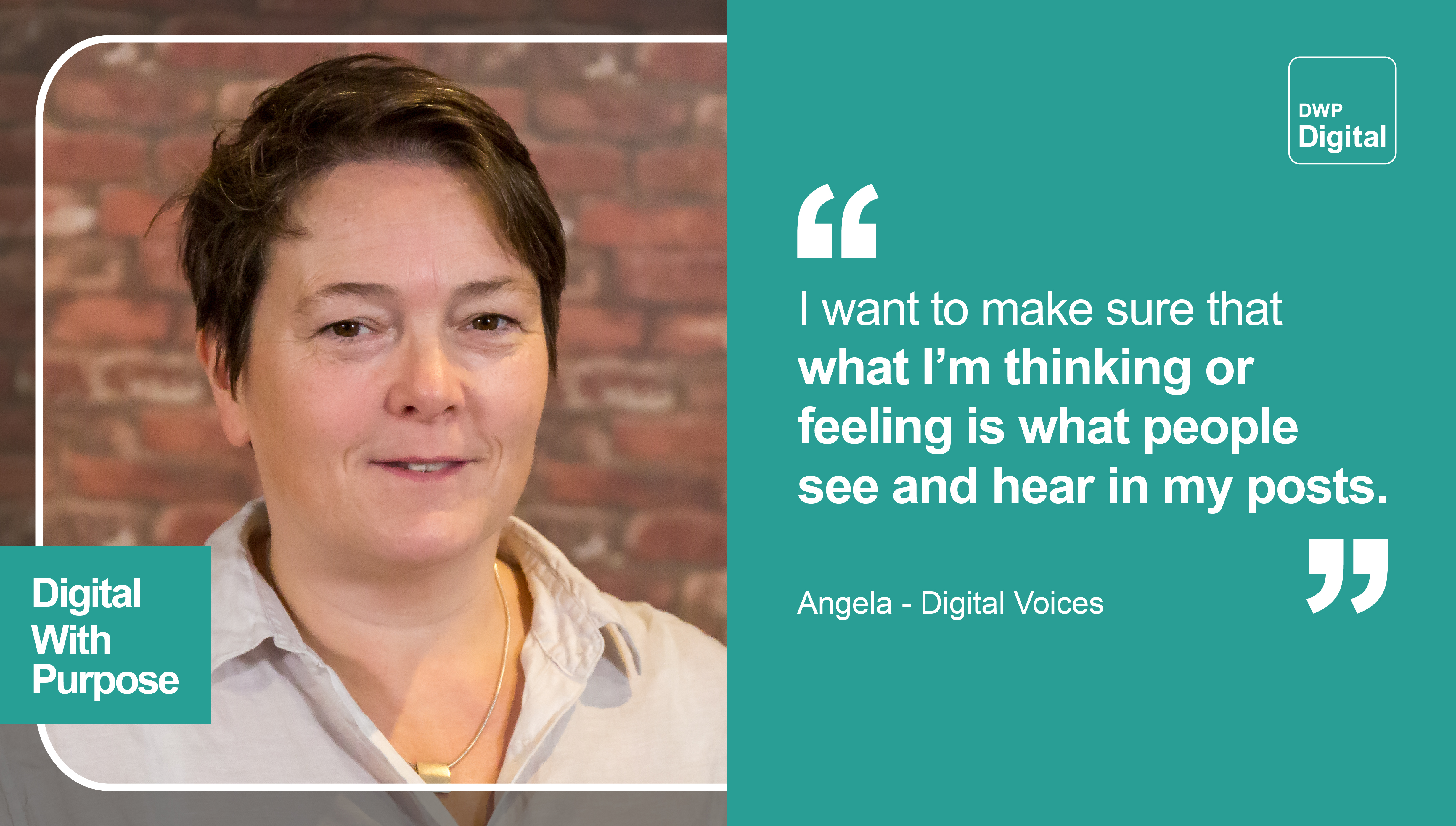 "Photo of Angela, from our Digital Voices programme, and text with the quote: ""I want to make sure that what I'm thinking or feeling is what people see and hear in my posts."""